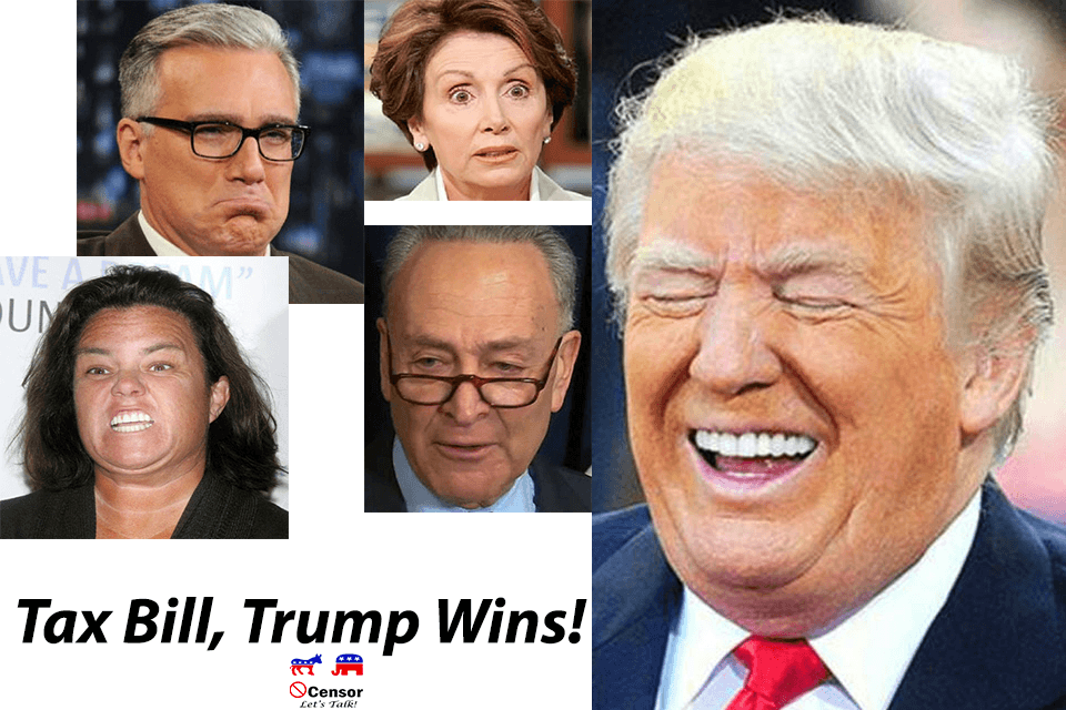 Tax Bill – Trump Wins, Democrats Pouting and Angry