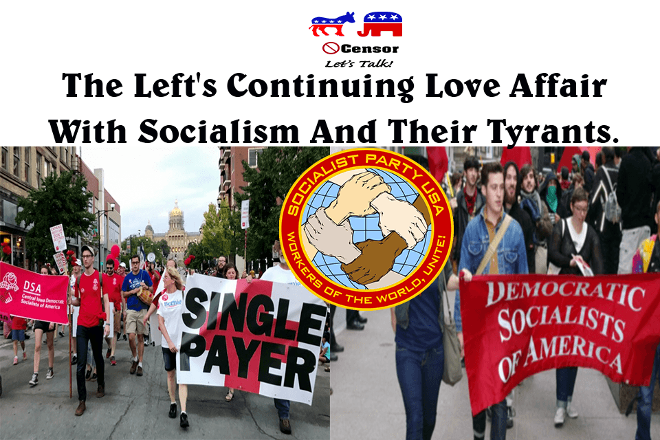 The Left's Continuing Love Affair With Socialism