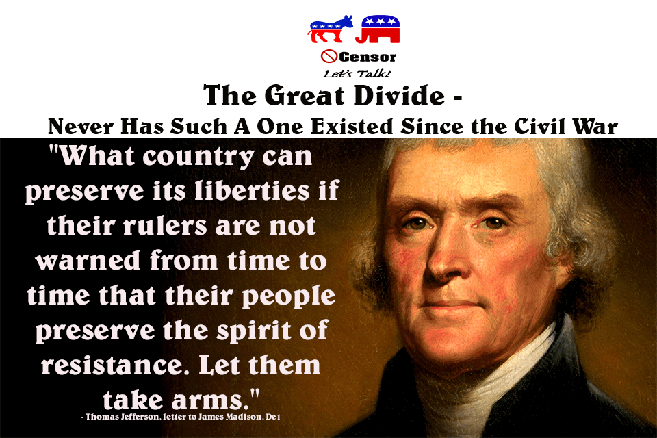 The Great Divide – Never Has Such A One Existed Since the Civil War