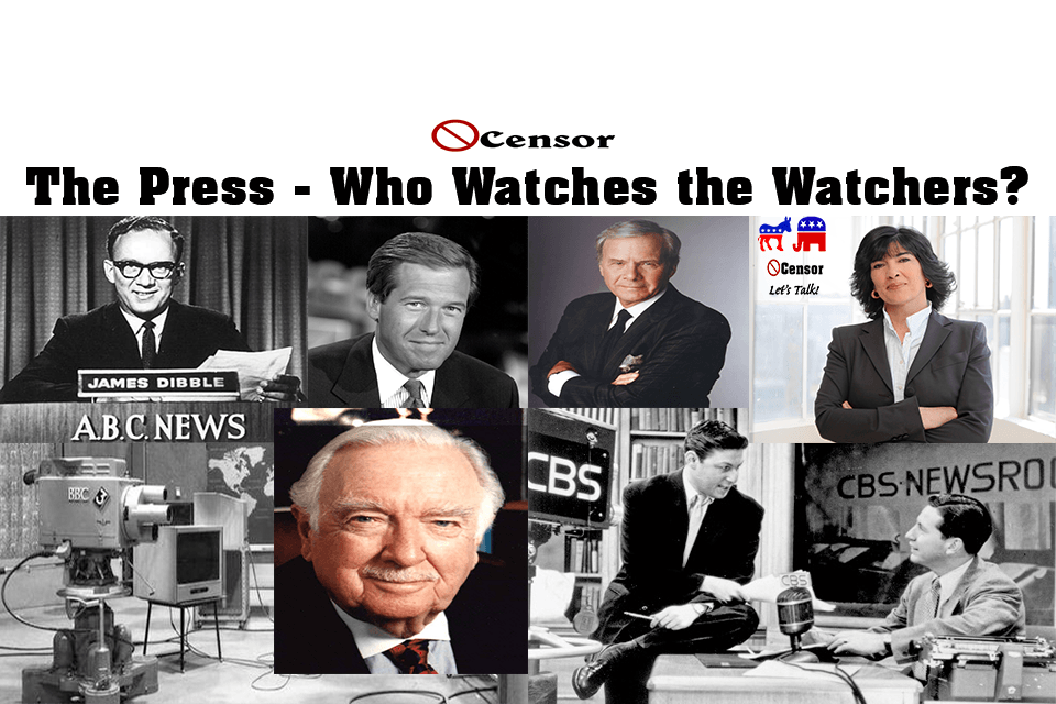 The Press – Who Watches the Watchers?
