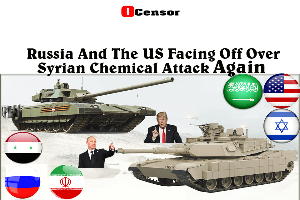 Russia And The US Facing Off Over Syrian Chemical Attack Again