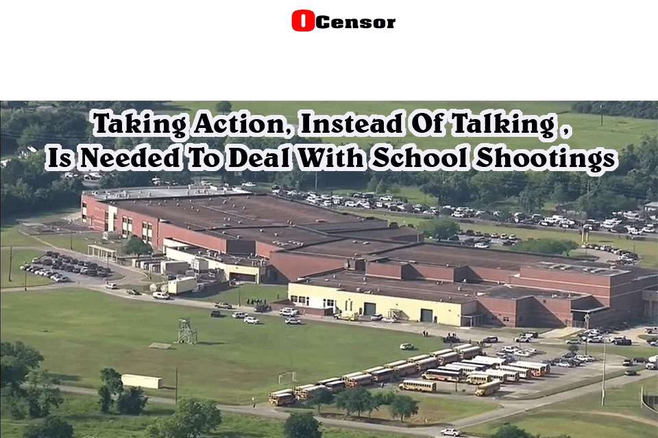 Take Action, Instead Of Talking, Is Needed To Deal With School Shootings