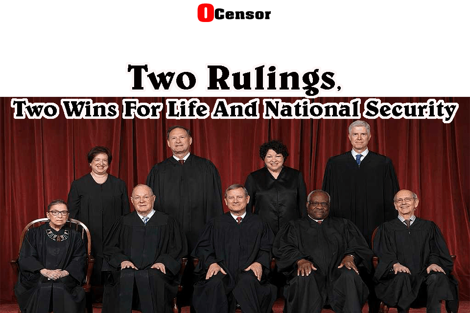 Two Rulings, Two Wins For Life And National Security