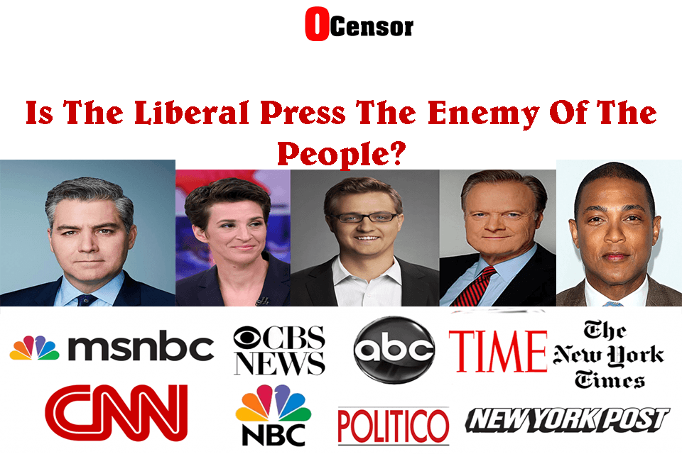 Is The Liberal Press The Enemy Of The People?