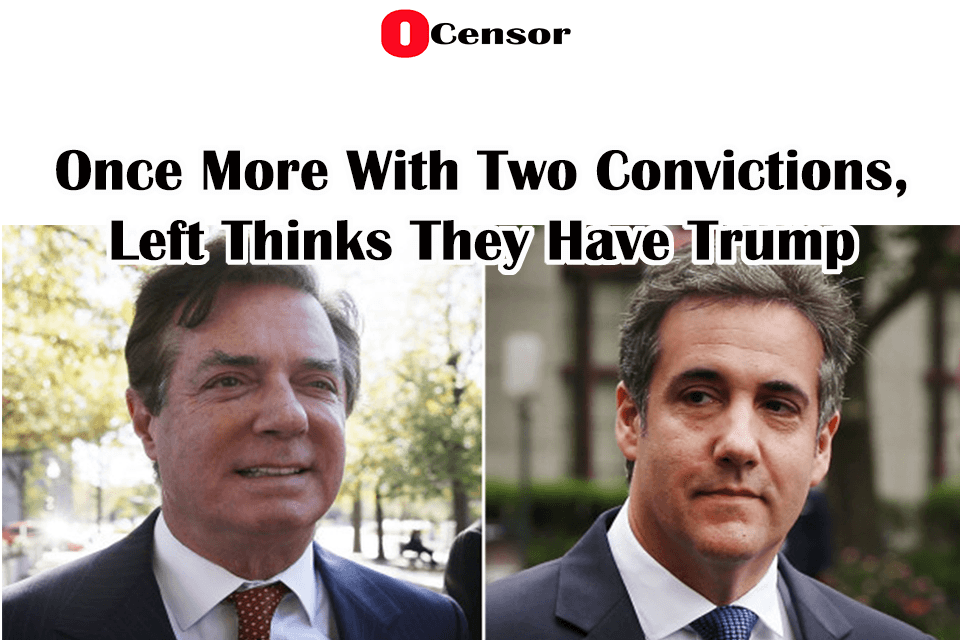 Once More With Two Convictions, Left Thinks They Have Trump