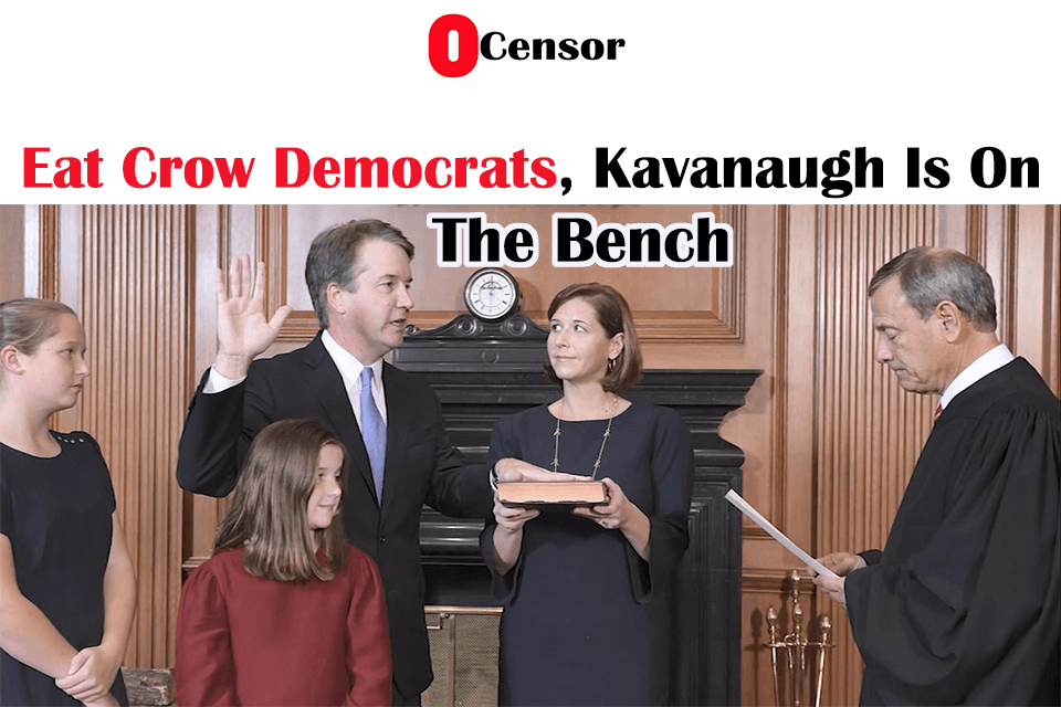 Eat Crow Democrats, Kavanaugh Is On The Bench
