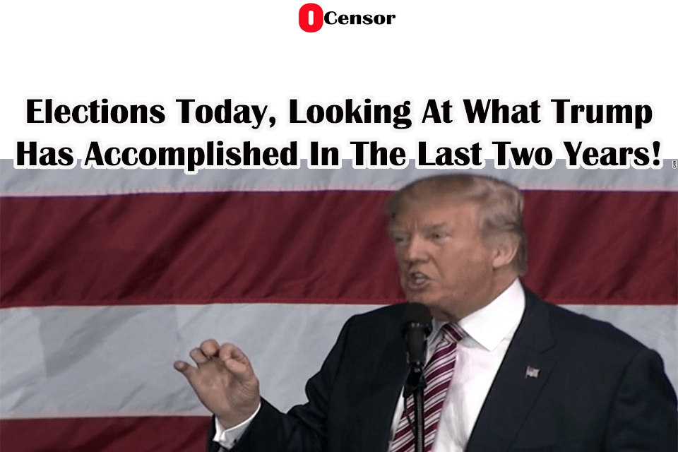 Elections Today, Looking Back At Two Years of Trump