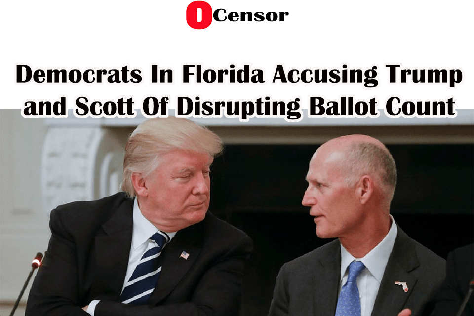 Democrats In Florida Accusing Trump and Scott Of Disrupting Ballot Count
