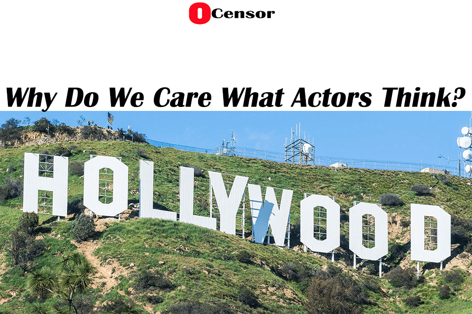 Why Do We Care What Actors Think?