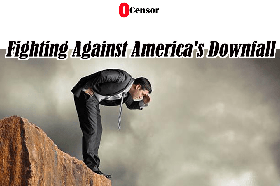 Fighting Against America's Downfall