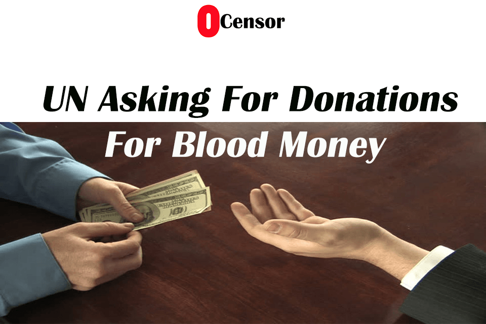 UN Asking For Donations For Blood Money
