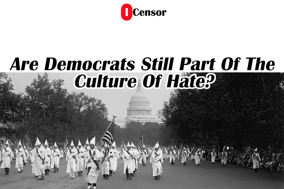 Are Democrats Still Part Of The Culture Of Hate?