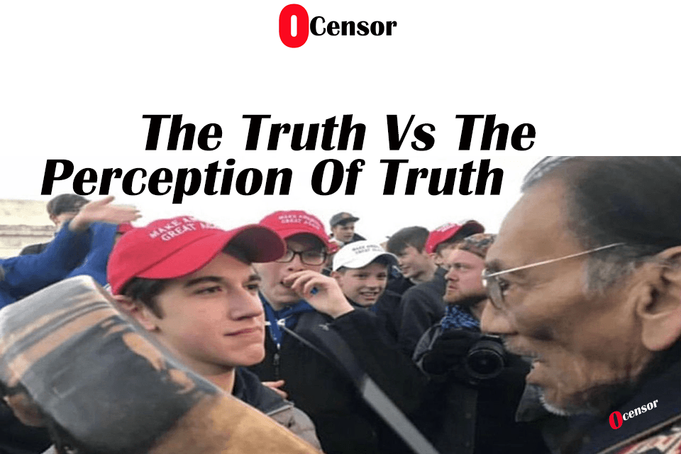 The Truth Vs The Perception Of Truth