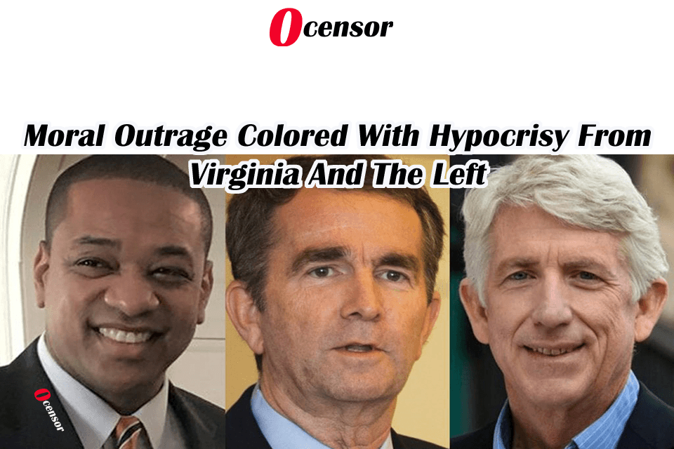Moral Outrage Colored With Hypocrisy From Virginia And The Left