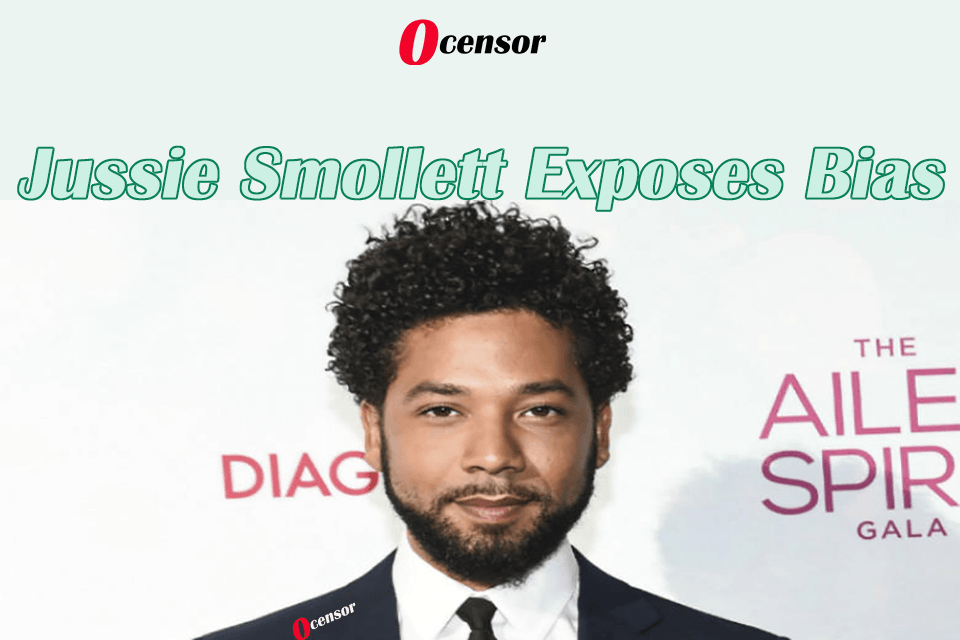 Jussie Smollett Exposes Bias