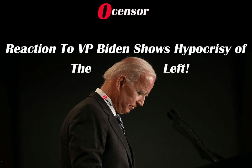 Reaction To VP Biden Shows Hypocrisy of the Left