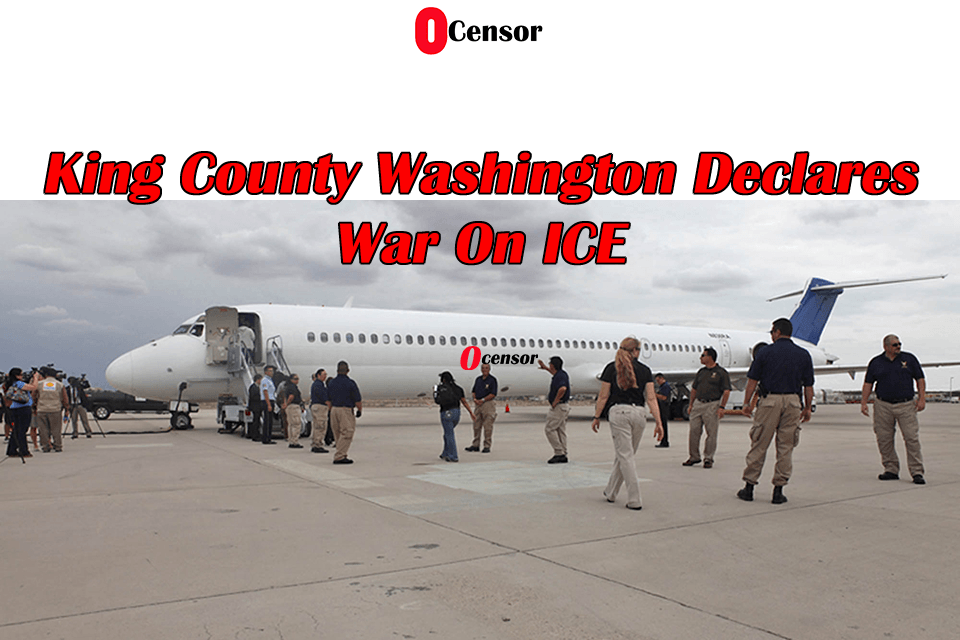 King County Washington Declares War On ICE