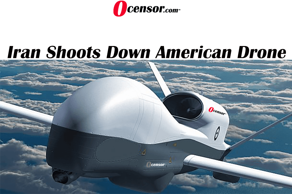 Iran Shoots Down American Drone