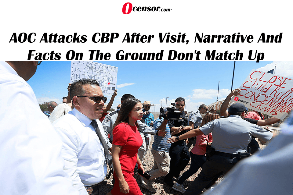 AOC Attacks CBP After Visit, Narrative And Facts On The Ground Don't Match Up