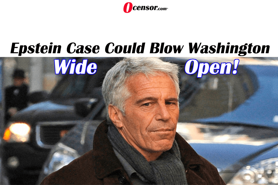 Epstein Case Could Blow Washington Wide Open