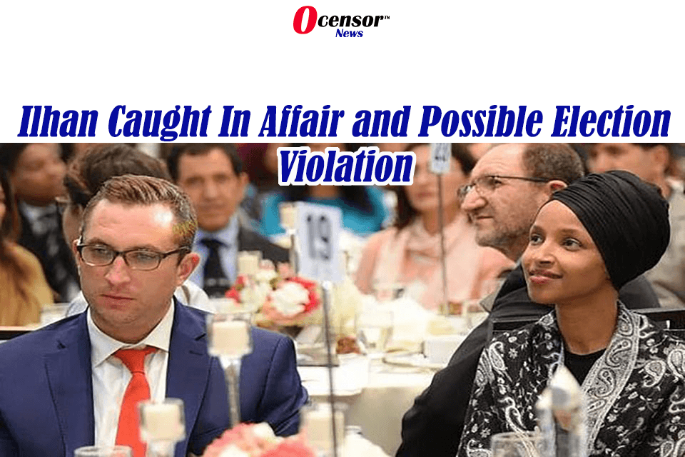 Ilhan Caught In Affair and Possible Election Violation