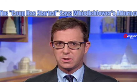 """The """"Coup Has Started"""" Says Whistleblower's Attorney"""