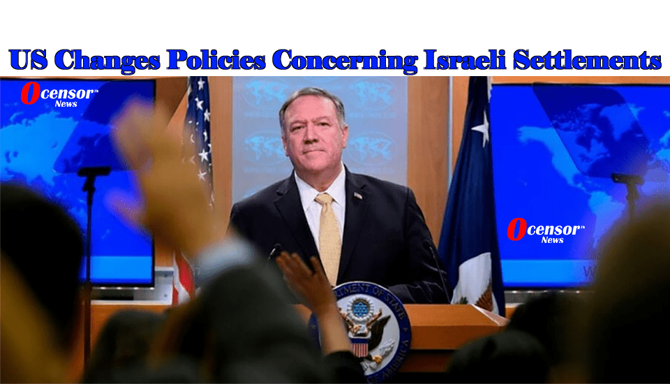 US Changes Policies Concerning Israeli Settlements